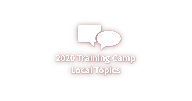 2020 Training Camp Local Topics