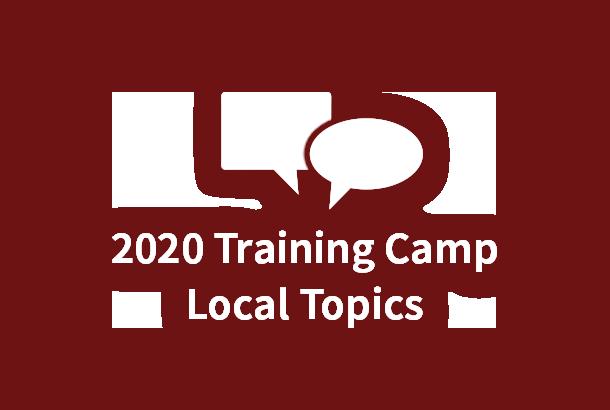 2020 Training Camp Local Topics